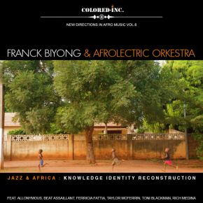 Franck Biyong and Afrolectric Orkestra Jazz and Africa Knowledge Identity Reconstruction