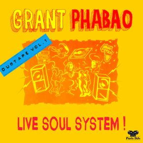 Grant Phabao Live Soul System Dubtape_Vol_1