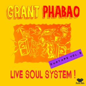 Grant Phabao Live Soul System Dubtape Vol 3