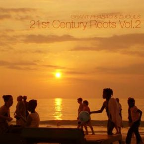 grant phabao and djouls 21st century roots vol 2