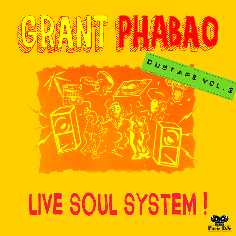 Grant Phabao Live Soul System Dubtape Vol 2