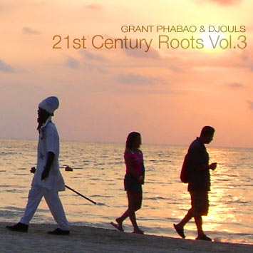 grant phabao and djouls 21st century roots vol 3