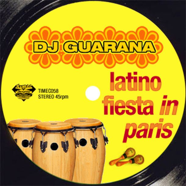 DJ Guarana Latino Fiesta In Paris