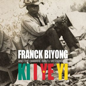 Franck and The Diamane Bantu Messengers Ki I Ye Yi