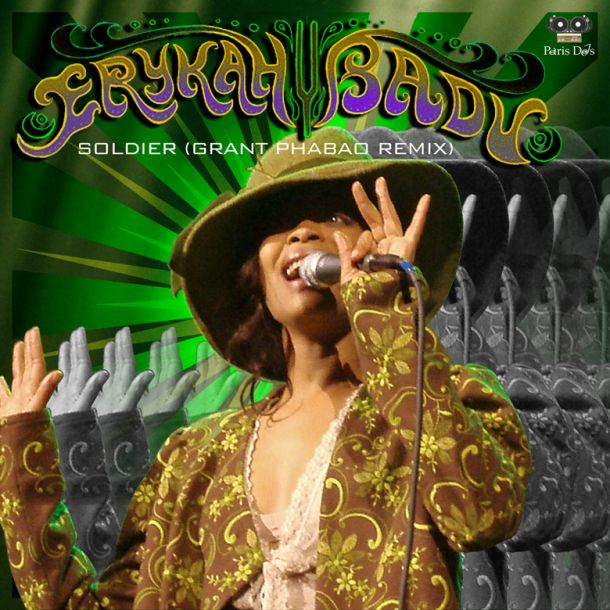 Erykah Badu Soldier Grant Phabao Remix
