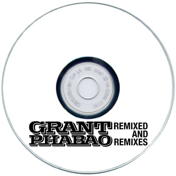 Grant Phabao Remixed and Remixes