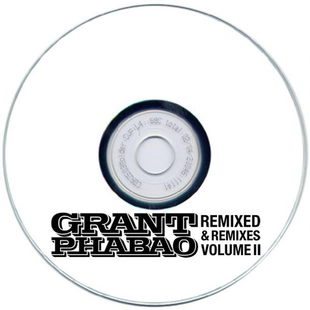 Grant Phabao Remixed and Remixes vol 2
