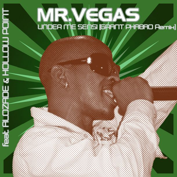 Mr Vegas Under Me Sensi Grant Phabao Remix