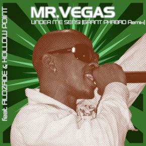 Mr Vegas Under Me Sensi Grant Phabao Remix