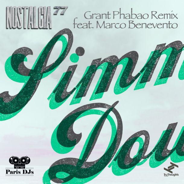 Nostalgia 77 Grant Phabao Remix feat Marco Benevento