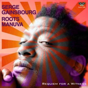 Roots Manuva vs Serge Gainsbourg
