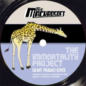 The Mackrosoft The Immortality Project Grant Phabao Remix