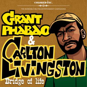Grant Phabao and Carlton Livingston Bridge Of Life