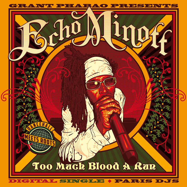 Grant Phabao Echo Minott Too Much Blood A Run